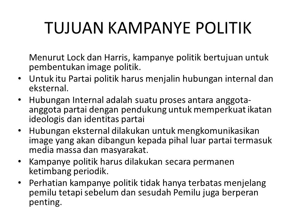TUJUAN KAMPANYE POLITIK