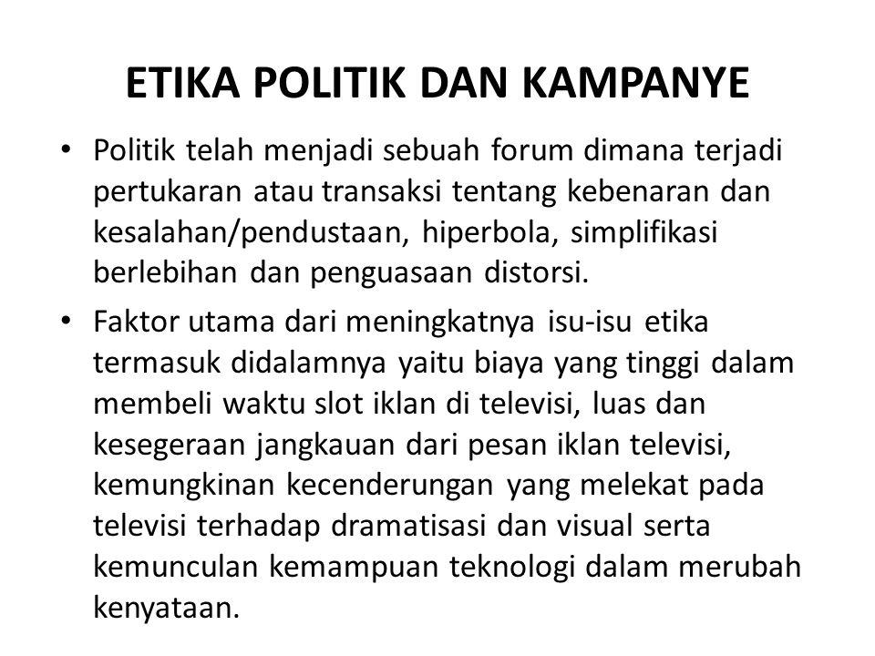 ETIKA POLITIK DAN KAMPANYE