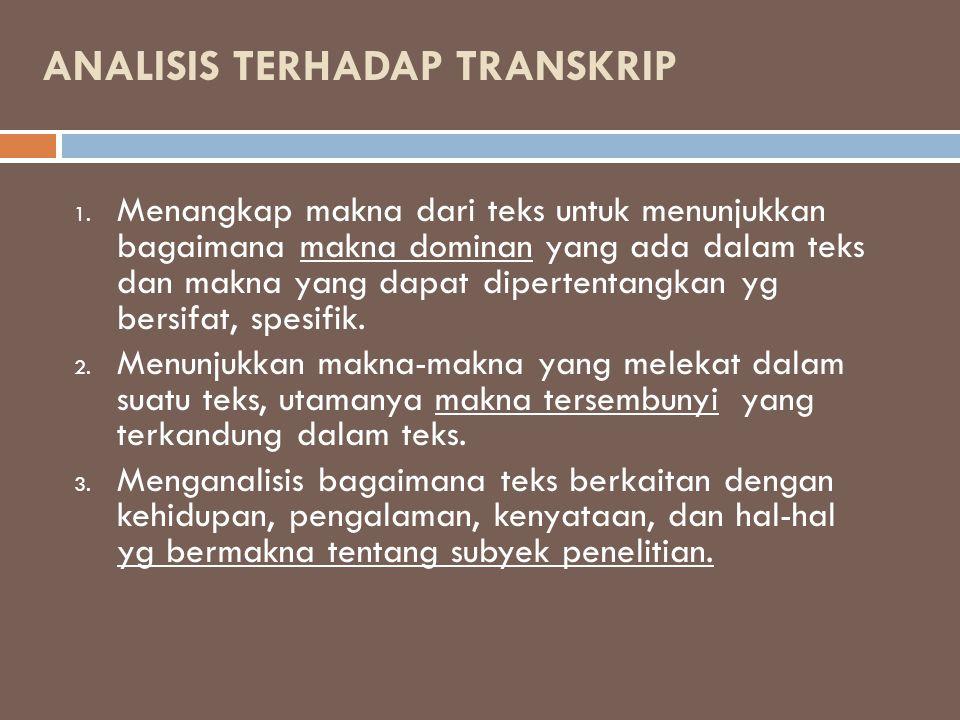 ANALISIS TERHADAP TRANSKRIP