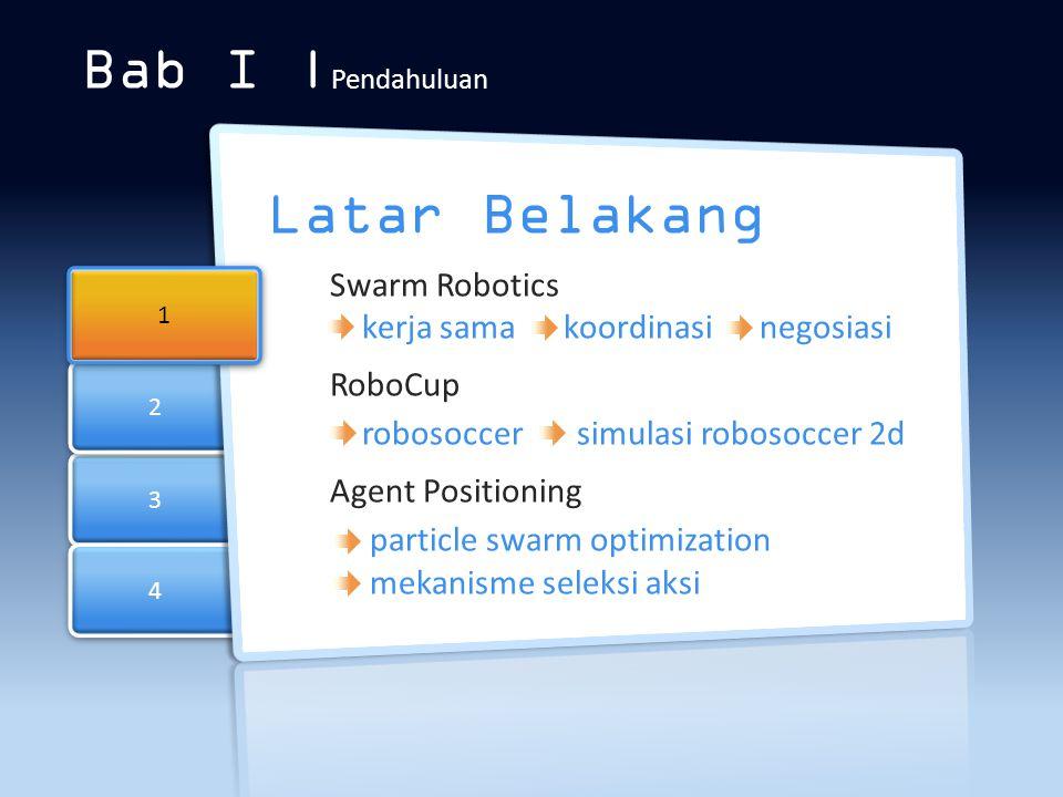Bab I |Pendahuluan Latar Belakang Swarm Robotics