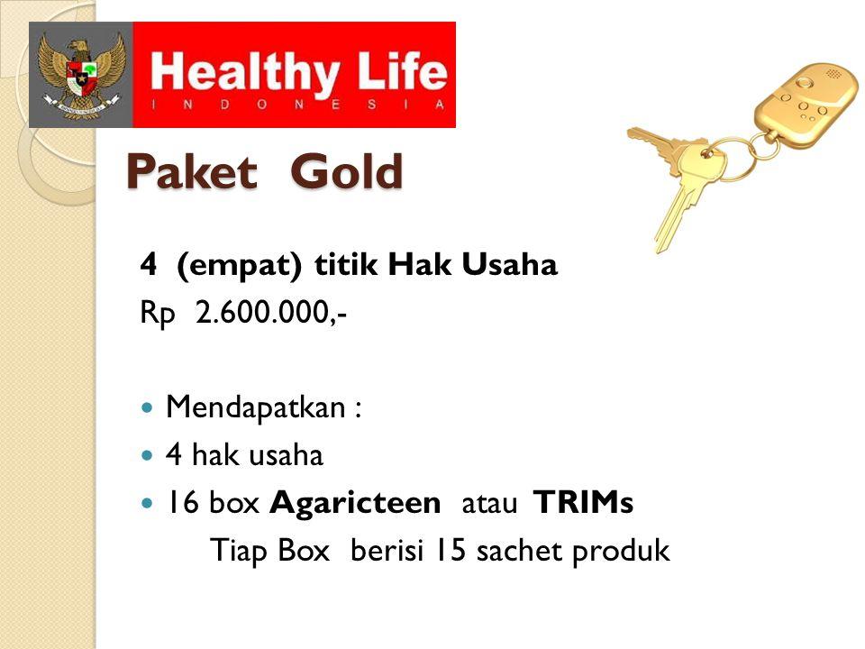 Paket Gold 4 (empat) titik Hak Usaha Rp 2.600.000,- Mendapatkan :
