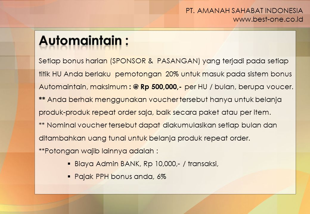 Automaintain : PT. AMANAH SAHABAT INDONESIA www.best-one.co.id