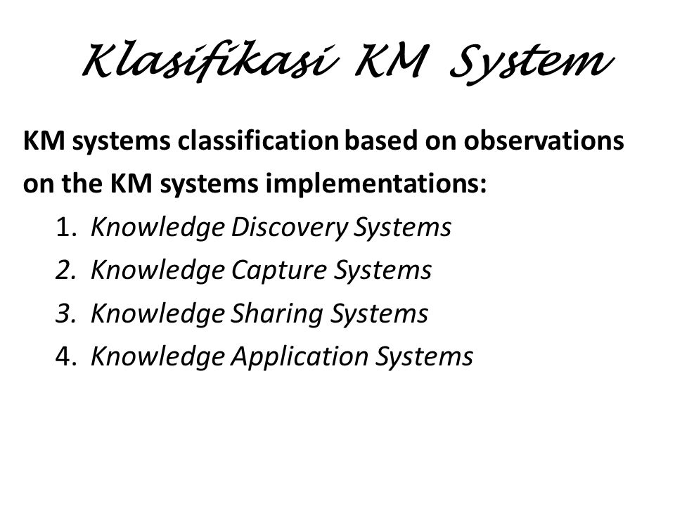 Klasifikasi KM System KM systems classification based on observations