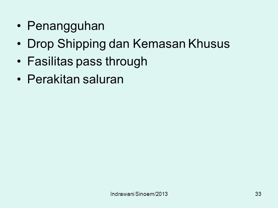 Drop Shipping dan Kemasan Khusus Fasilitas pass through