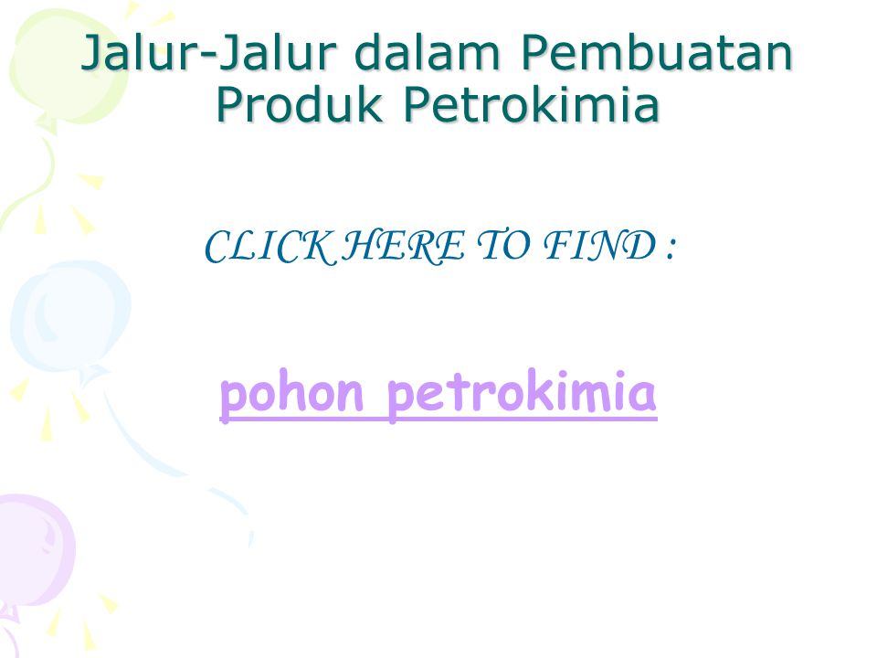 Jalur-Jalur dalam Pembuatan Produk Petrokimia