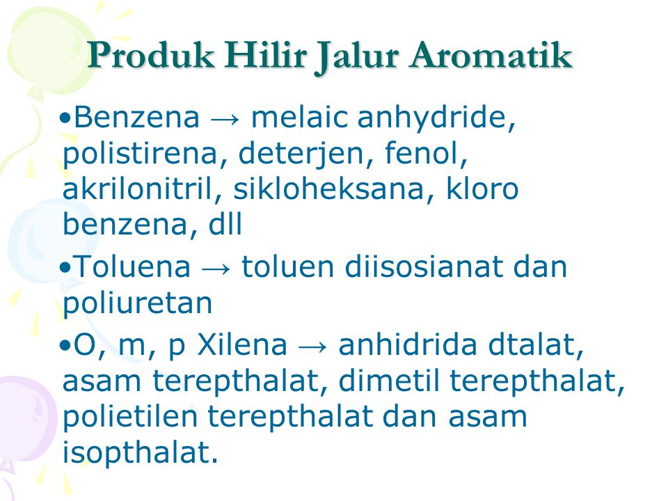 Produk Hilir Jalur Aromatik