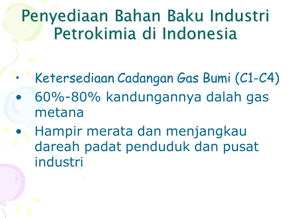 Penyediaan Bahan Baku Industri Petrokimia di Indonesia