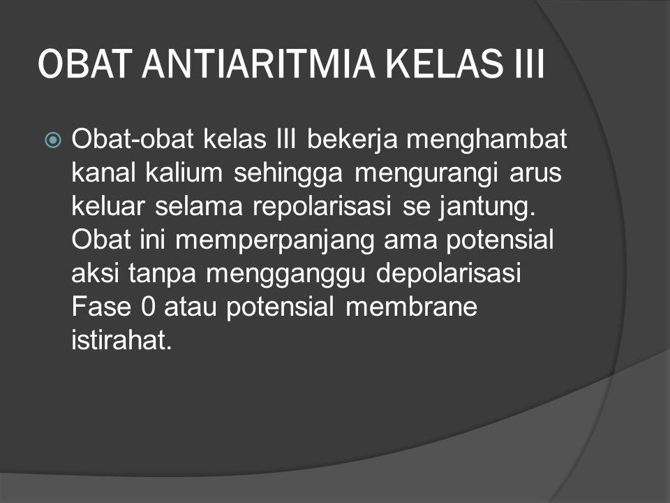 OBAT ANTIARITMIA KELAS III