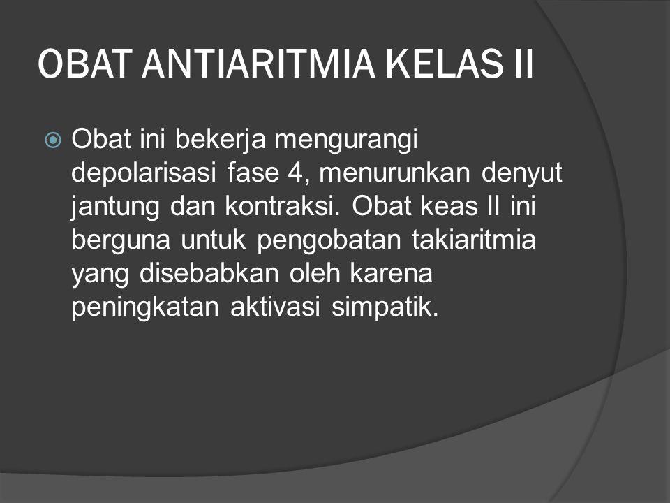 OBAT ANTIARITMIA KELAS II