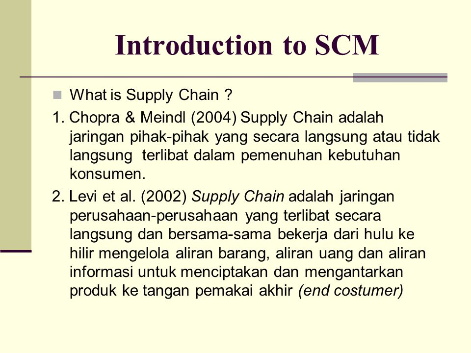 Introduction to SCM What is Supply Chain