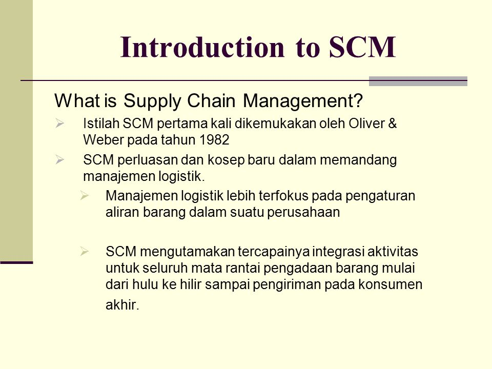 Introduction to SCM What is Supply Chain Management