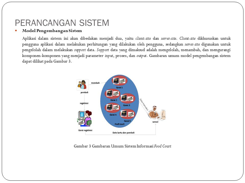 Gambar 3 Gambaran Umum Sistem Informasi Food Court