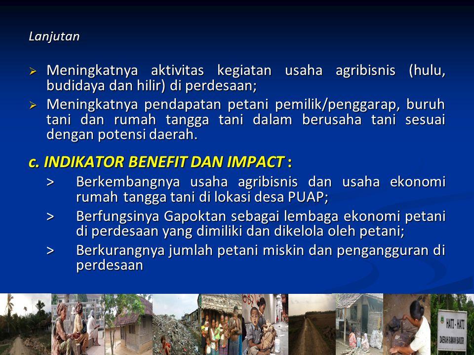 c. INDIKATOR BENEFIT DAN IMPACT :