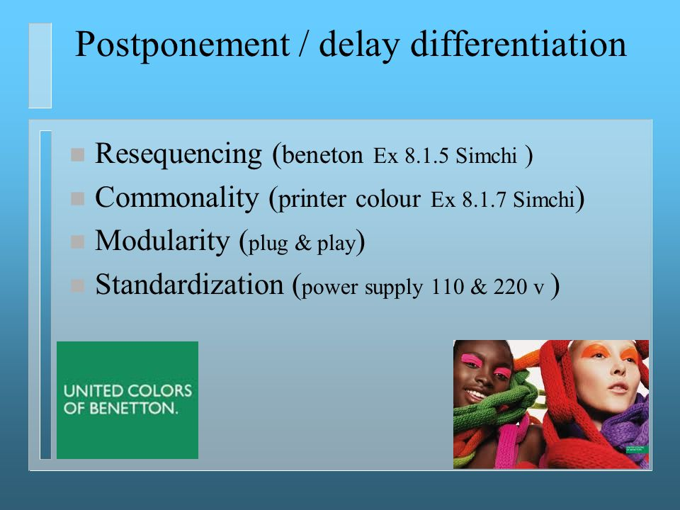 Postponement / delay differentiation