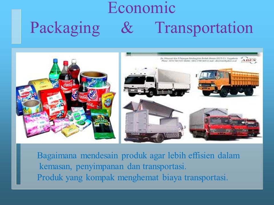 Economic Packaging & Transportation