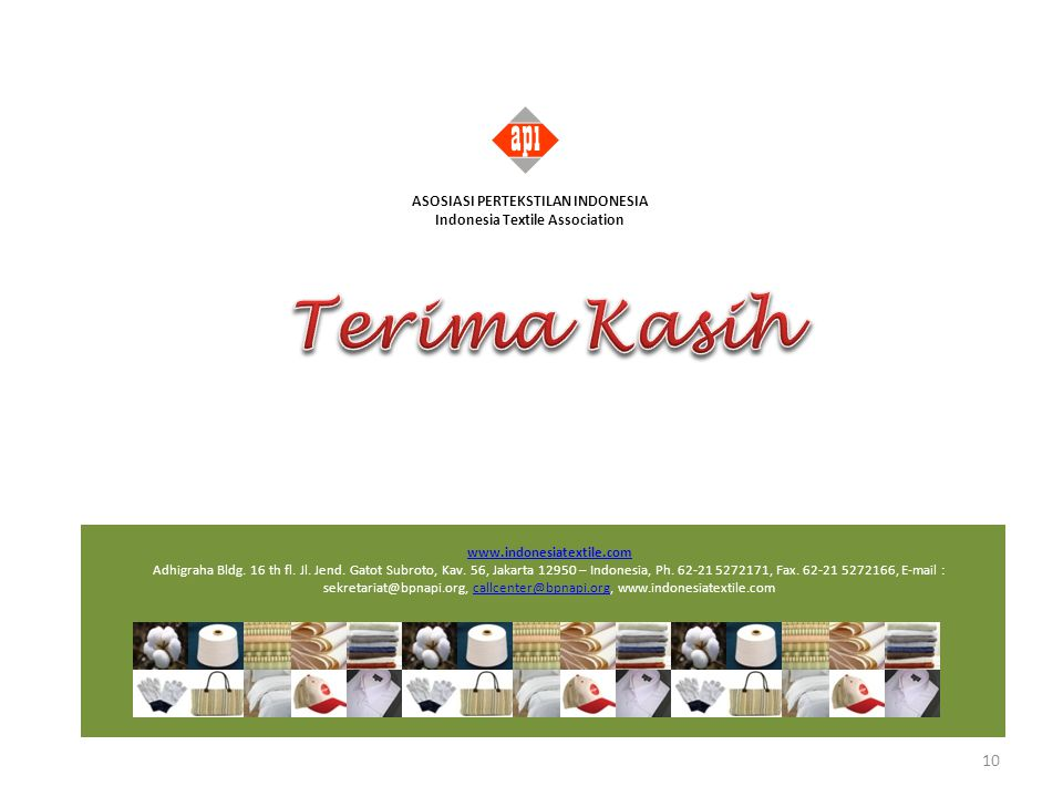 ASOSIASI PERTEKSTILAN INDONESIA Indonesia Textile Association
