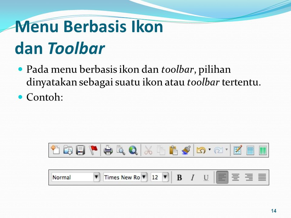 Menu Berbasis Ikon dan Toolbar