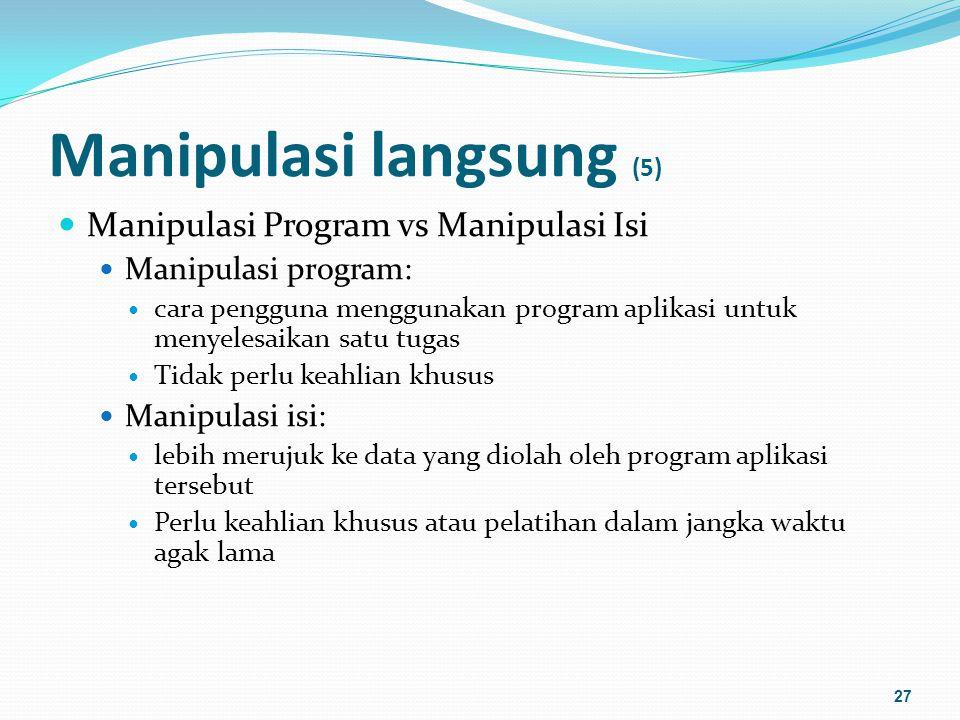 Manipulasi langsung (5)
