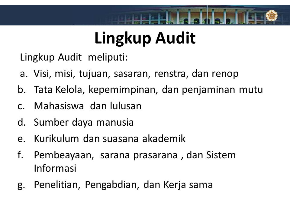 Lingkup Audit Lingkup Audit meliputi: