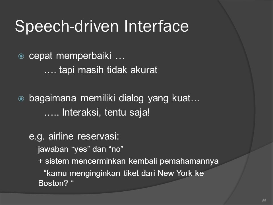 Speech-driven Interface