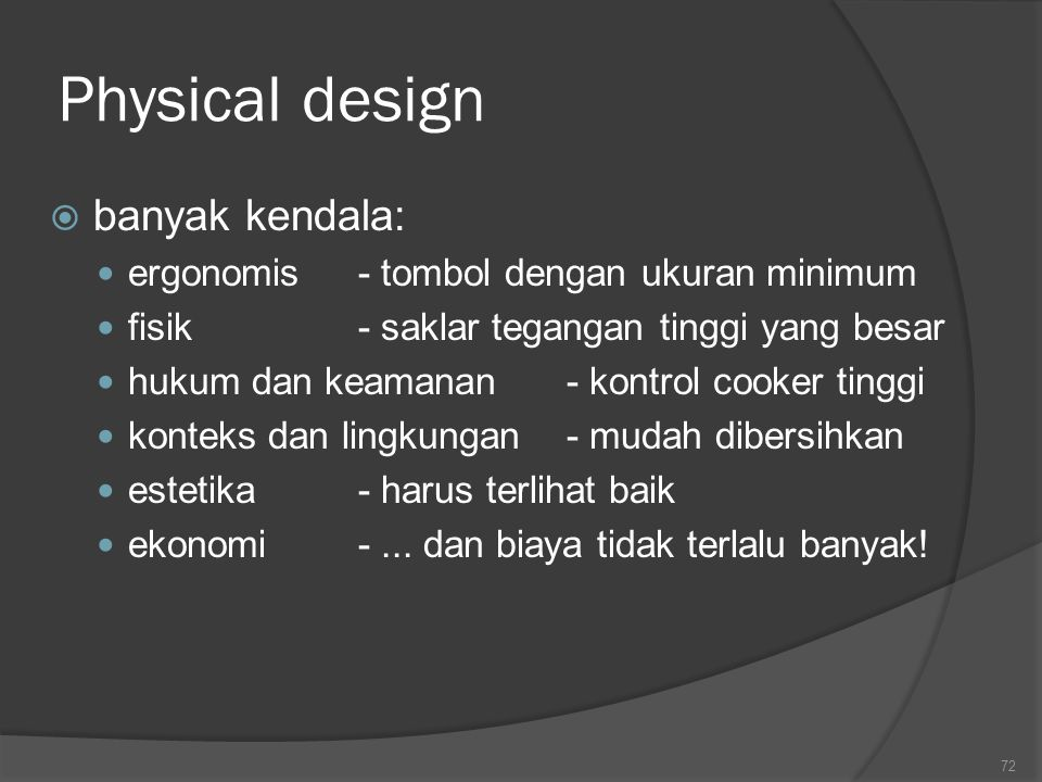 Physical design banyak kendala: