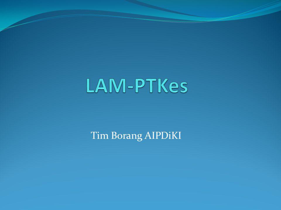 LAM-PTKes Tim Borang AIPDiKI