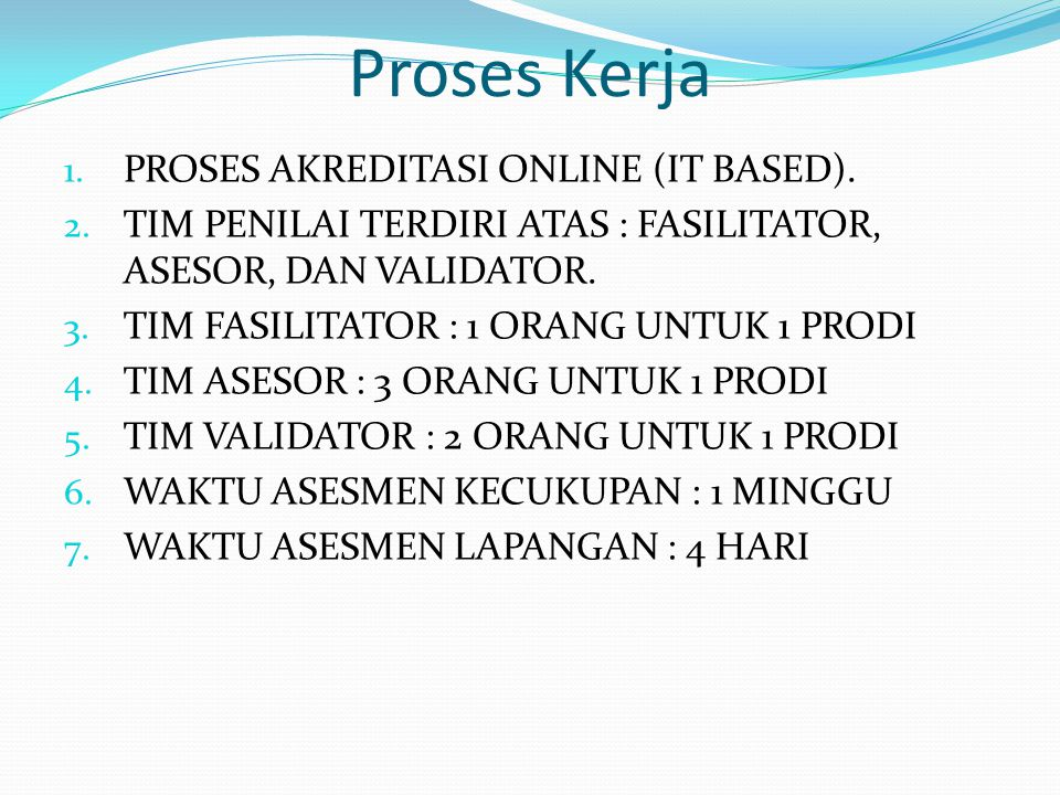 Proses Kerja PROSES AKREDITASI ONLINE (IT BASED).