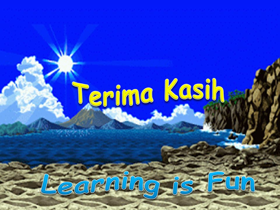Terima Kasih Learning is Fun
