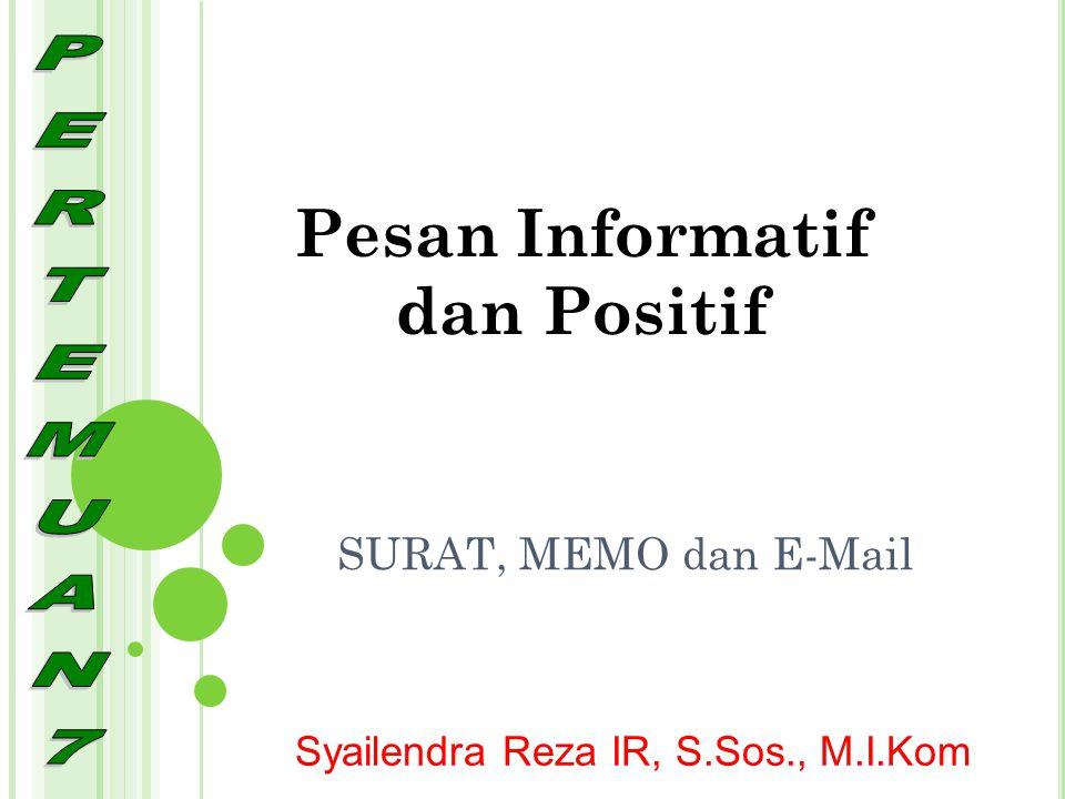 Pesan Informatif dan Positif