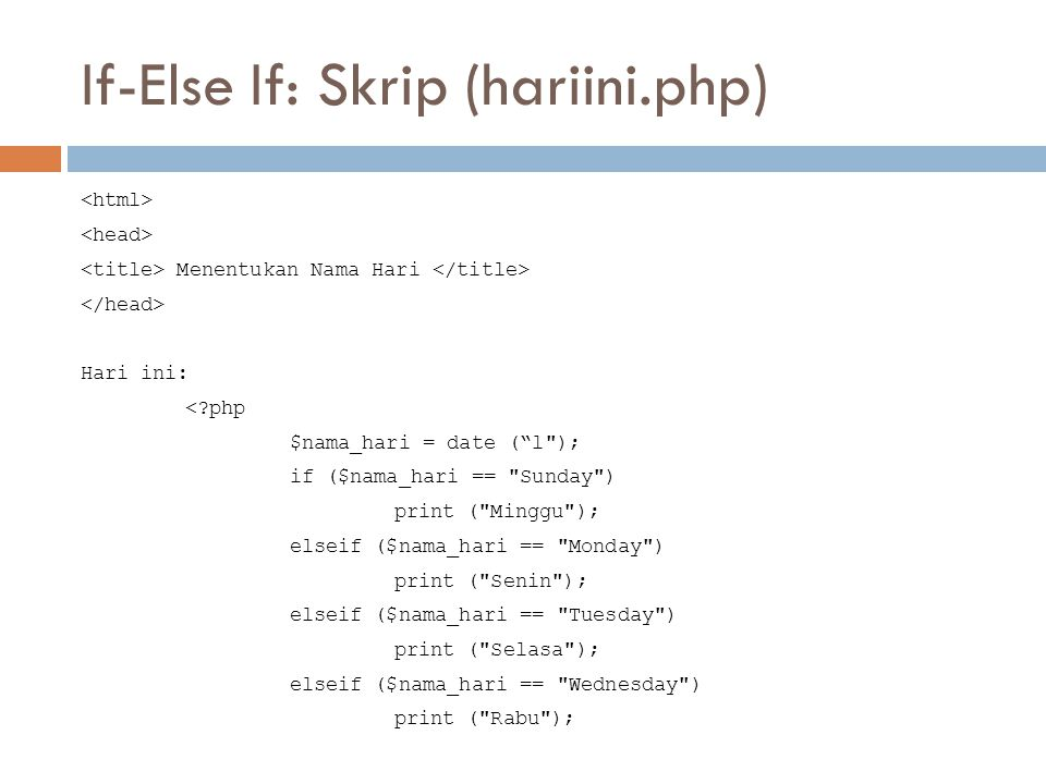 If-Else If: Skrip (hariini.php)