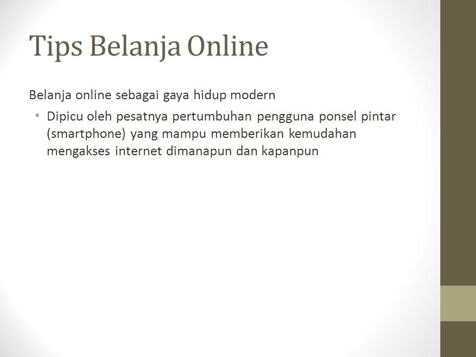 Tips Belanja Online Belanja online sebagai gaya hidup modern