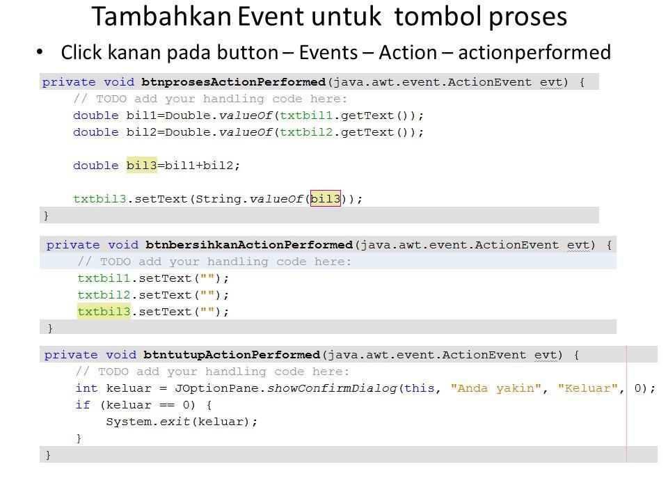 Tambahkan Event untuk tombol proses
