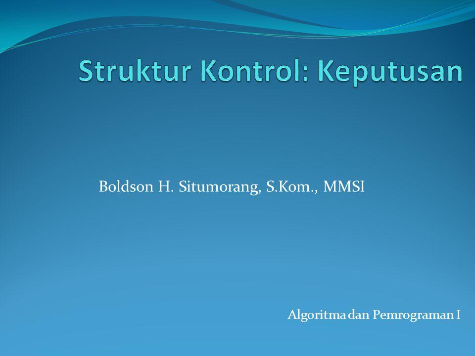 Struktur Kontrol: Keputusan