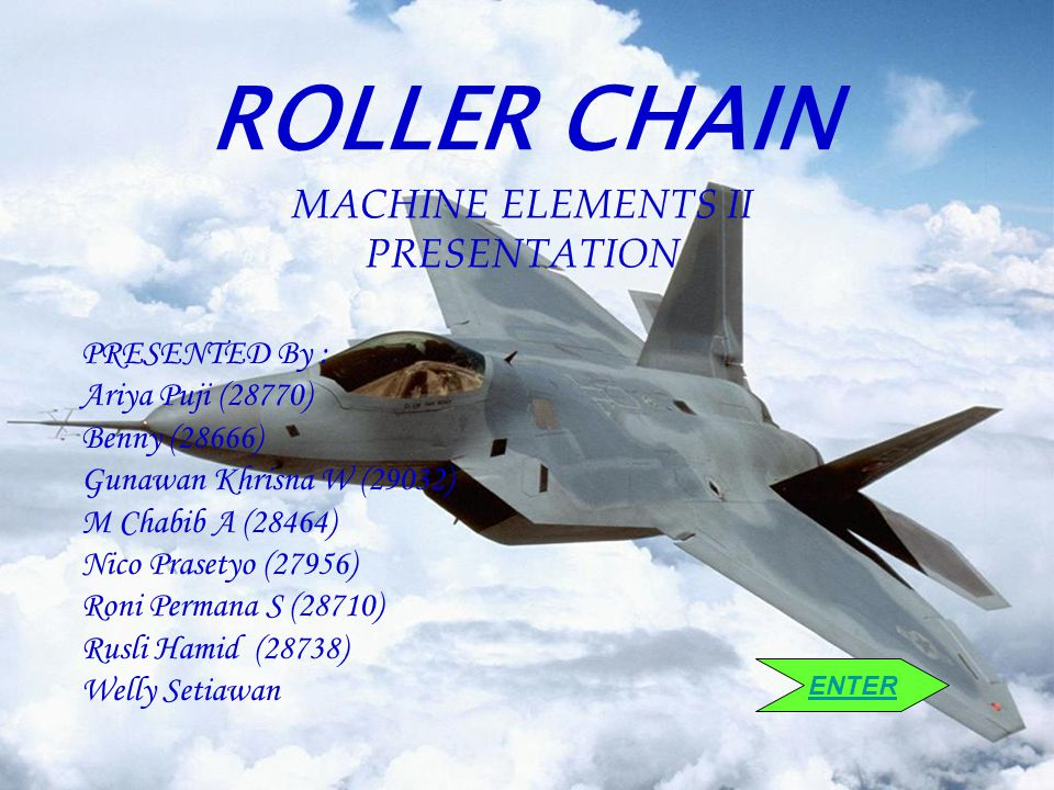 ROLLER CHAIN MACHINE ELEMENTS II PRESENTATION