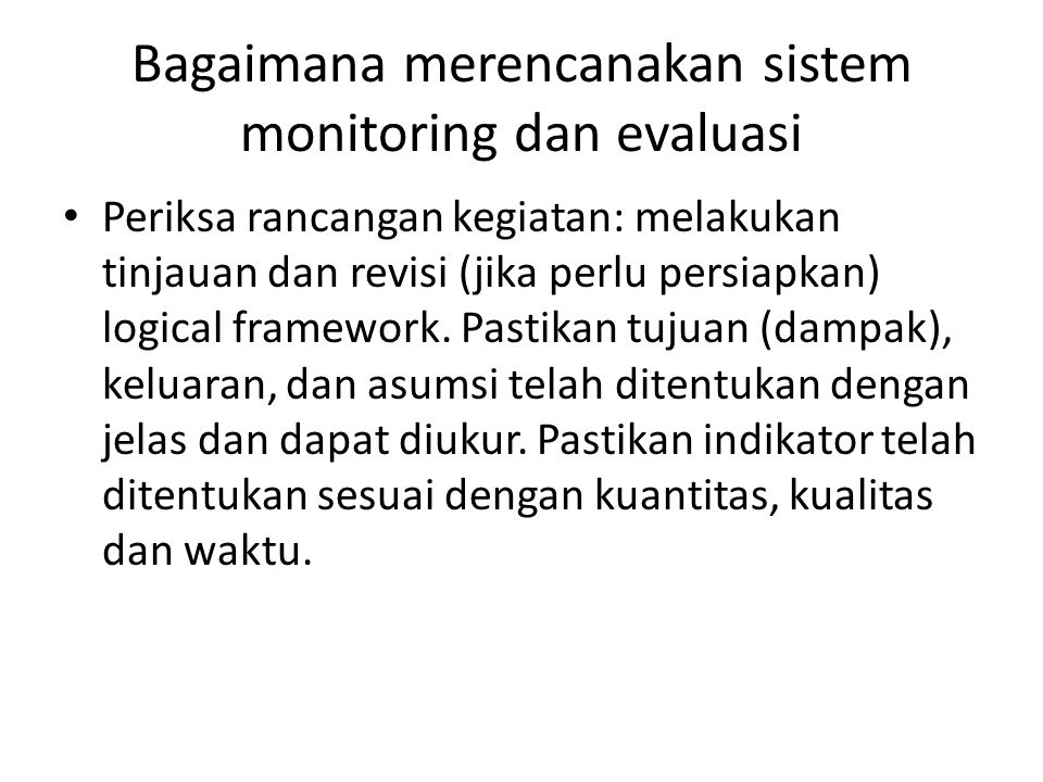 Bagaimana merencanakan sistem monitoring dan evaluasi
