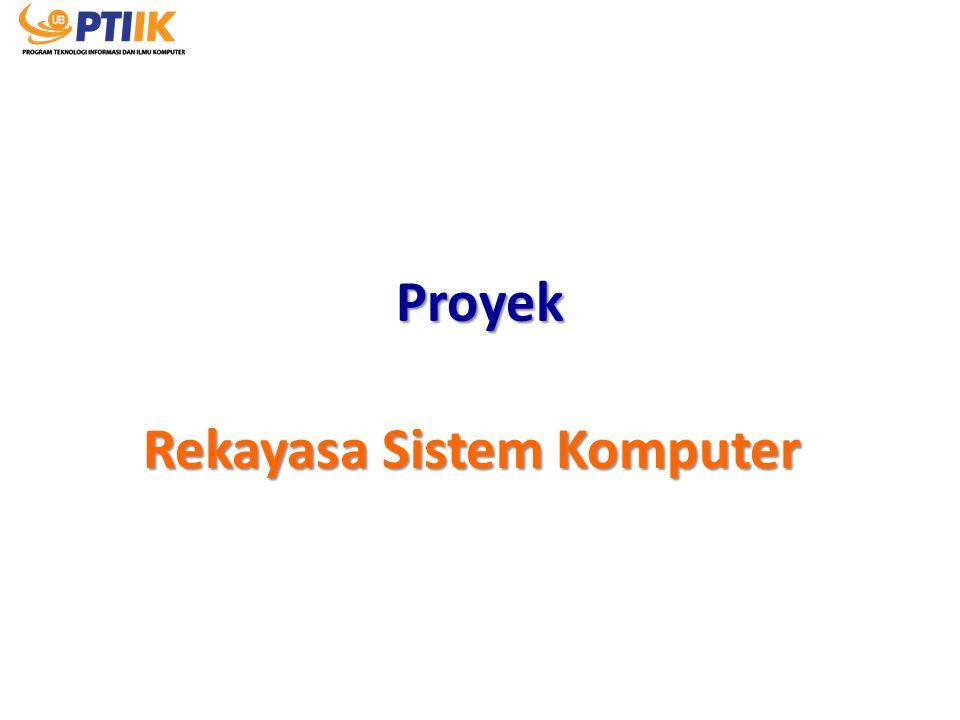 Rekayasa Sistem Komputer