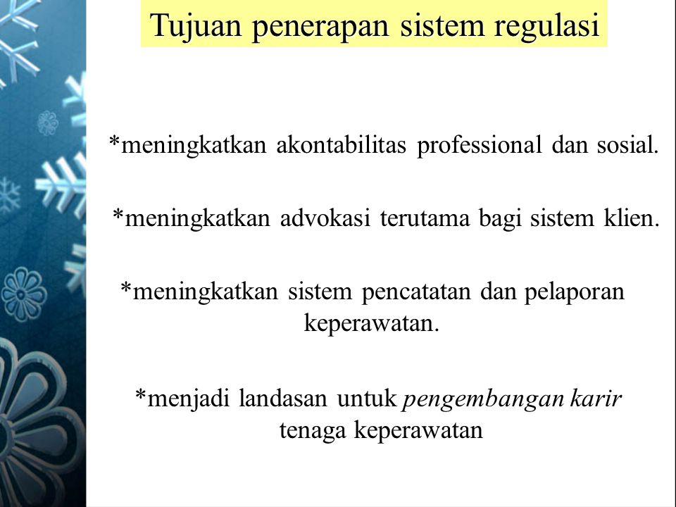 Tujuan penerapan sistem regulasi