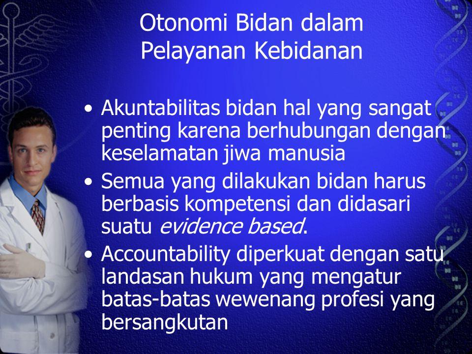 Otonomi Bidan dalam Pelayanan Kebidanan
