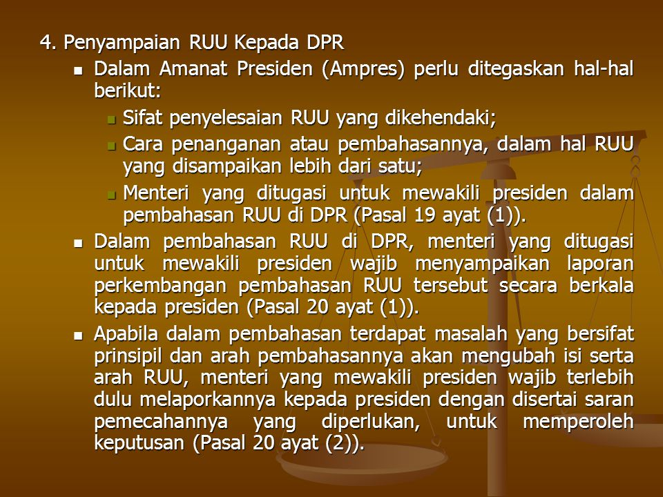 4. Penyampaian RUU Kepada DPR
