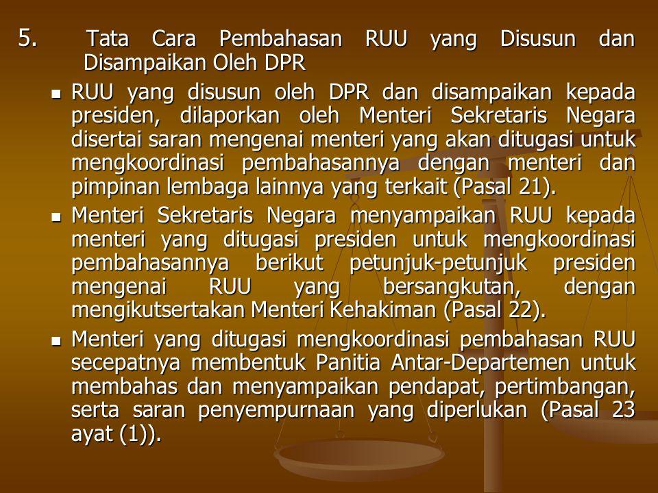 5. Tata Cara Pembahasan RUU yang Disusun dan Disampaikan Oleh DPR