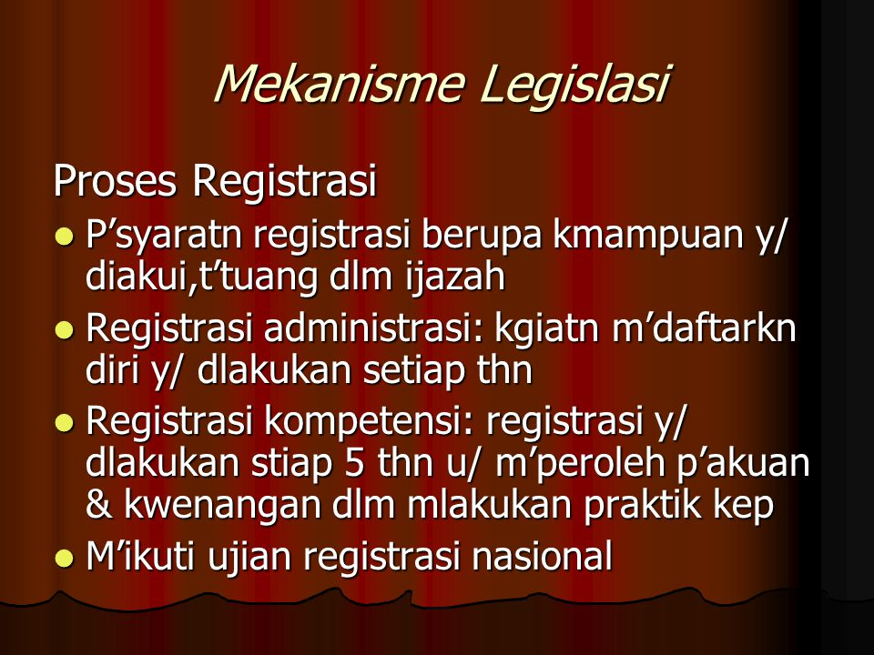 Mekanisme Legislasi Proses Registrasi