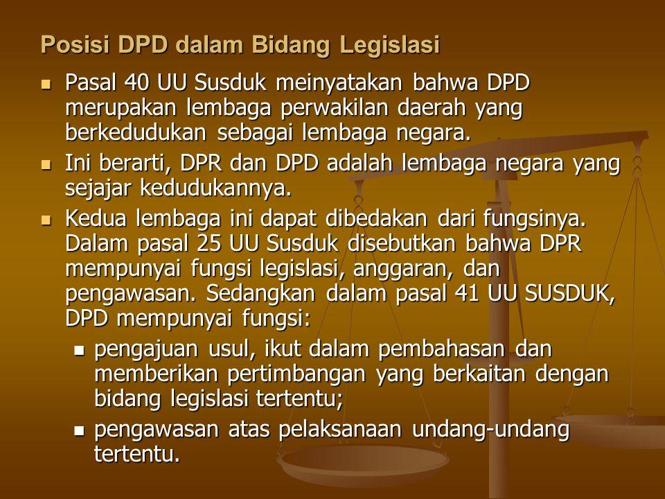 Posisi DPD dalam Bidang Legislasi