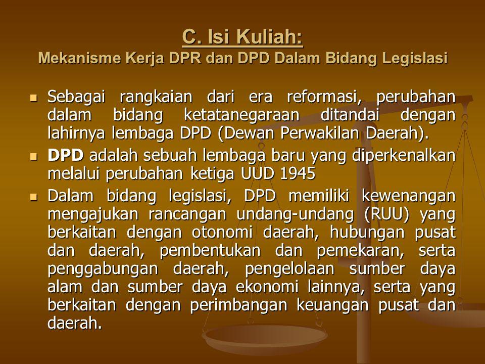 C. Isi Kuliah: Mekanisme Kerja DPR dan DPD Dalam Bidang Legislasi