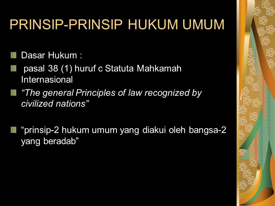 PRINSIP-PRINSIP HUKUM UMUM