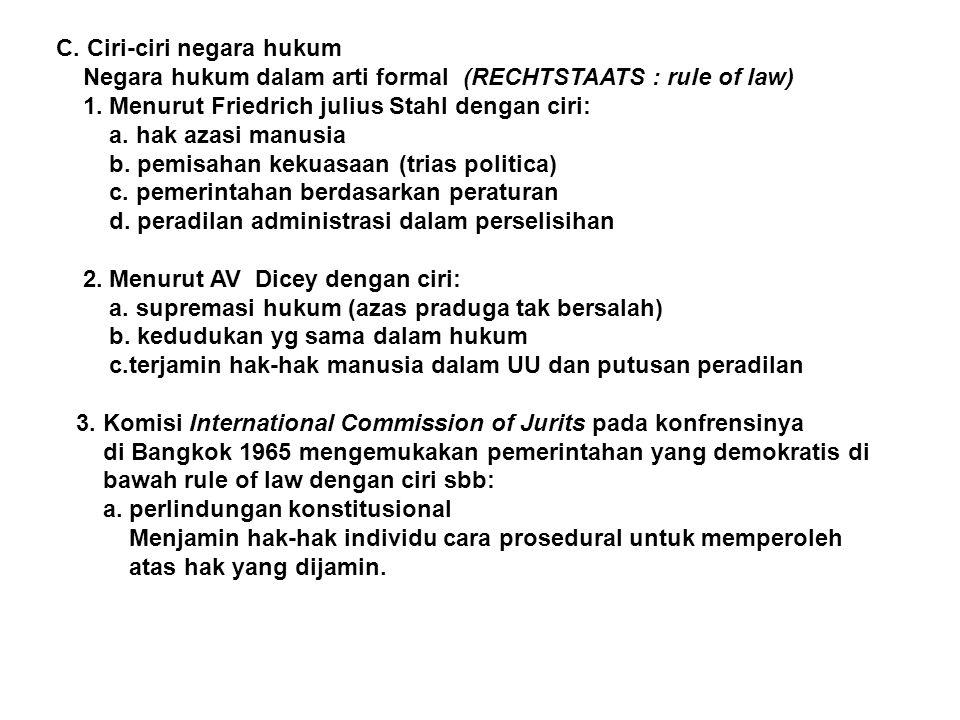 C. Ciri-ciri negara hukum