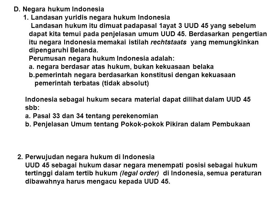 D. Negara hukum Indonesia