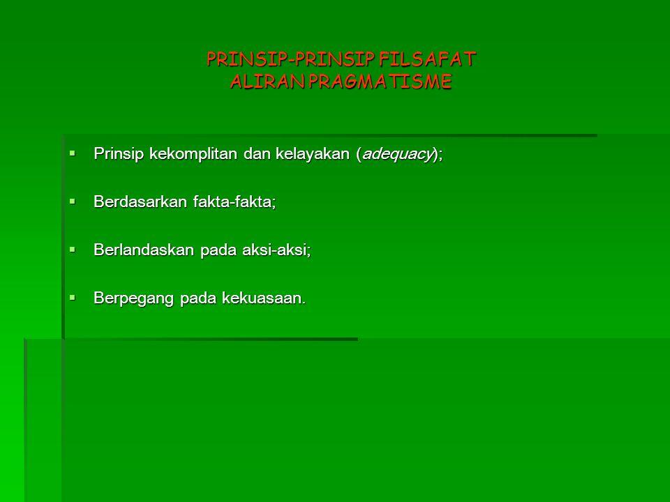 PRINSIP-PRINSIP FILSAFAT ALIRAN PRAGMATISME