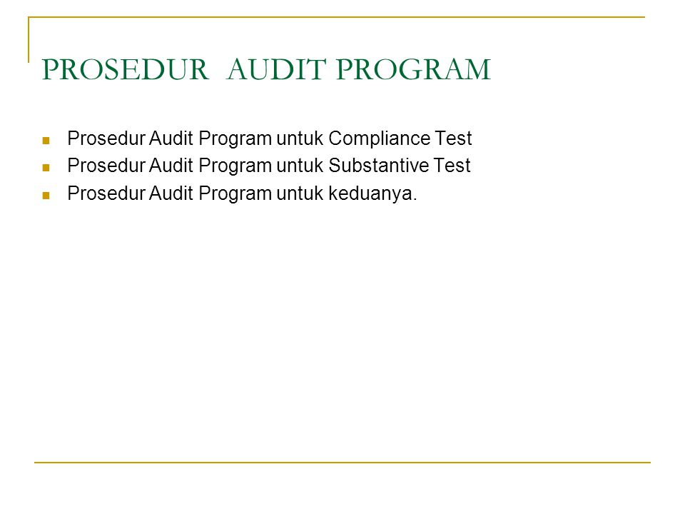 PROSEDUR AUDIT PROGRAM