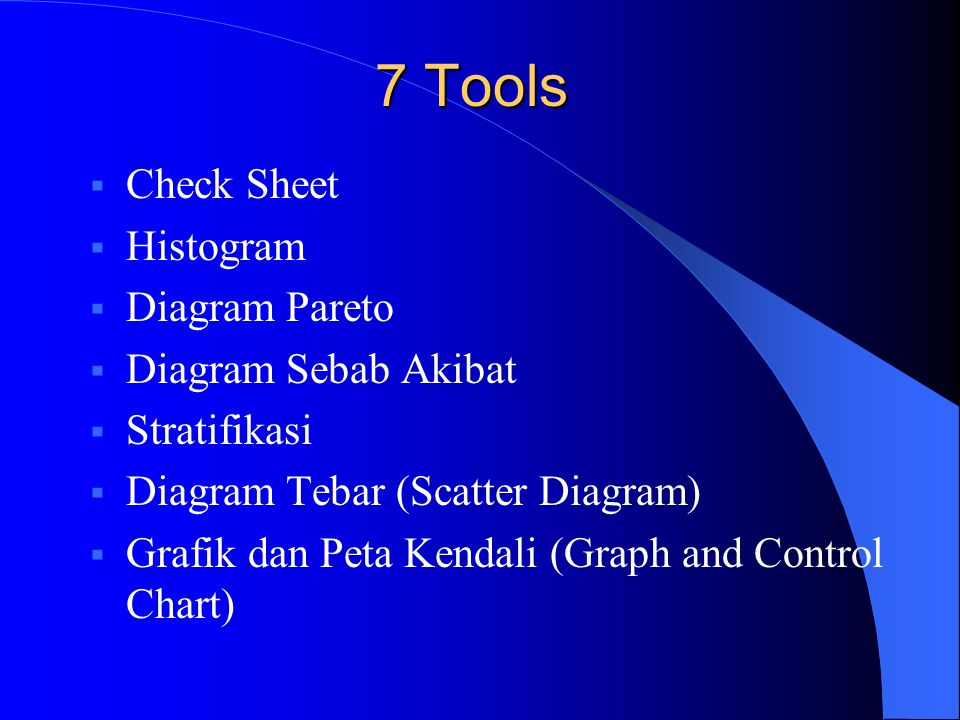 7 Tools Check Sheet Histogram Diagram Pareto Diagram Sebab Akibat