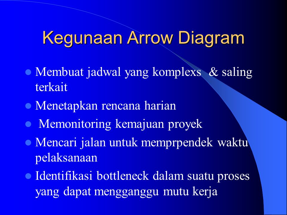 Kegunaan Arrow Diagram